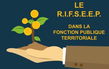 RIFSEEP : DE NOUVEAUX CADRES D'EMPLOIS SONT ELIGIBLES DEPUIS LE 1er MARS 2020