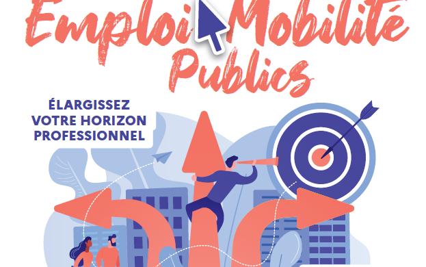 Salon en ligne Emploi et Mobilité Publics : OUVERT A TOUS